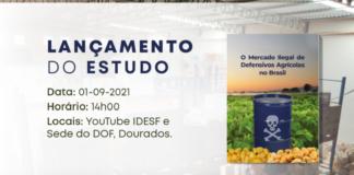 Convite ao lançamento em Dourados: O Mercado Ilegal de Defensivos Agrícolas no Brasil